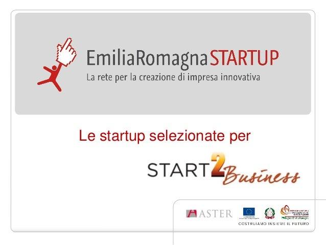 Le startup selezionate per