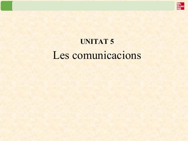 UNITAT 5 Les comunicacions