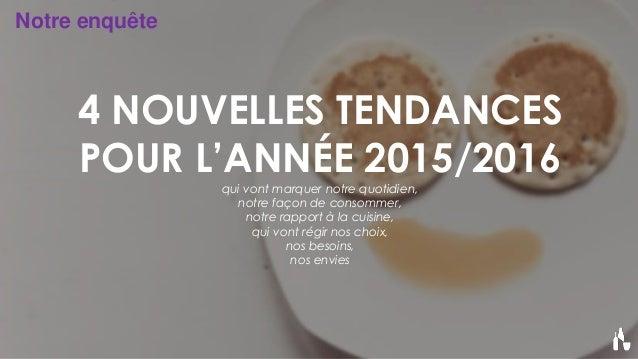 Les tendances culinaires 2015 2016 for Nouvelles cuisines 2016