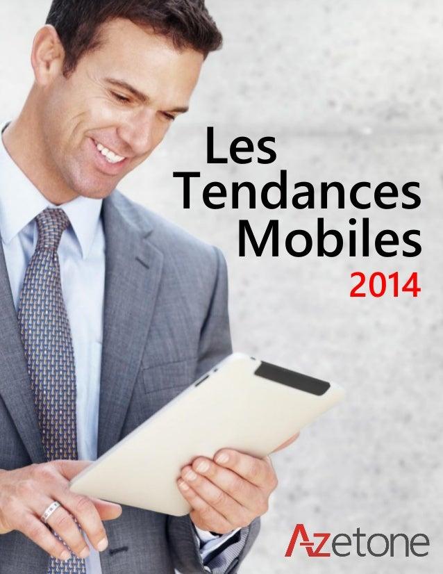 1 Les Tendances Mobiles 2014