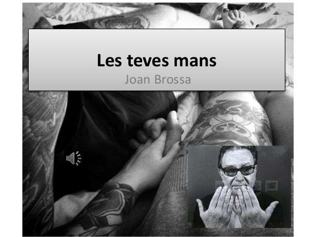 Joan Brossa les teves mans