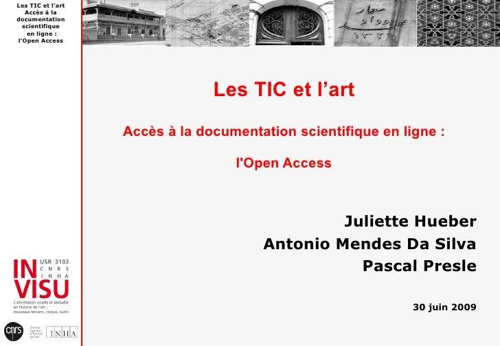 Les TIC et l'art    Accès à la documentation   scientifique    en ligne : l'Open Access                                   ...