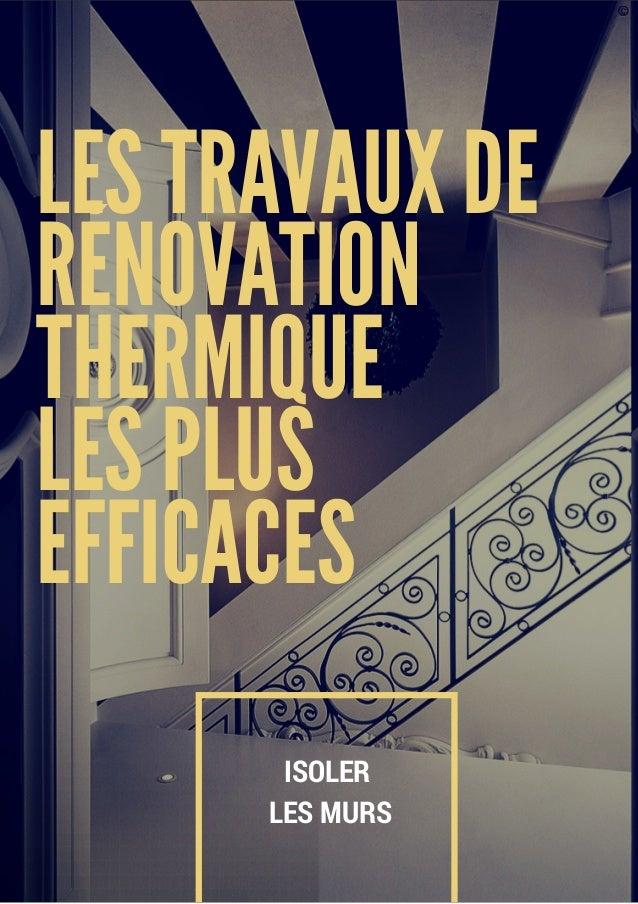 travaux de r novation thermique les plus efficaces isoler ses murs. Black Bedroom Furniture Sets. Home Design Ideas