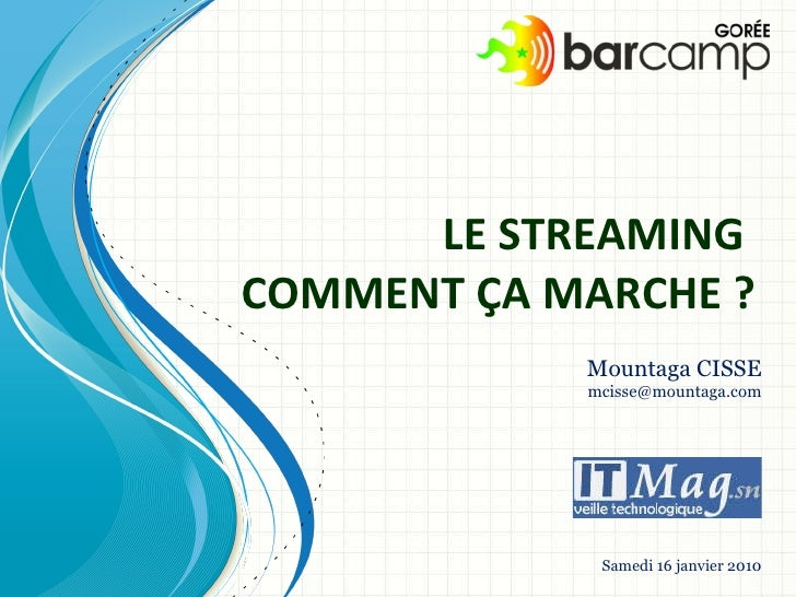 comment ça marche le streaming