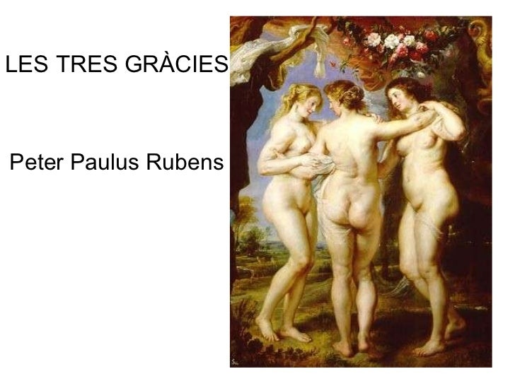 LES TRES GRÀCIES Peter Paulus Rubens