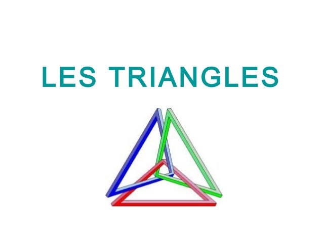 LES TRIANGLES