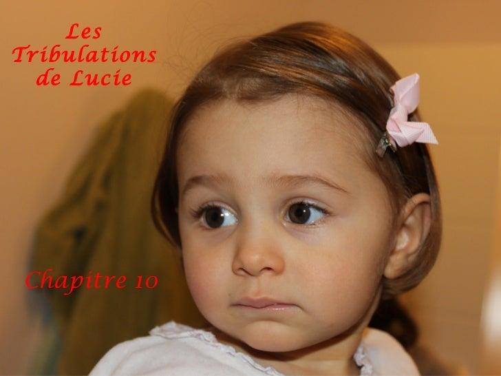 Les Tribulations de Lucie Chapitre 10