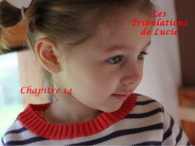 LesTribulationsde LucieChapitre 14