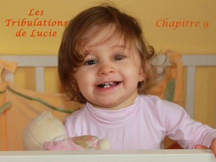 Les Tribulations de Lucie Chapitre 9