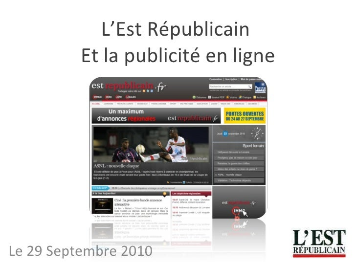 L'Est Républicain  Et la publicité en ligne Le 29 Septembre 2010