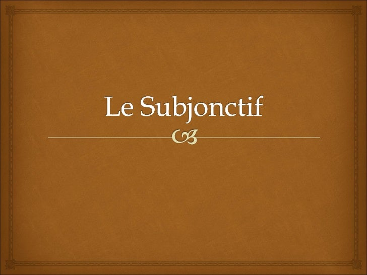 Pour les verbes des trois    groupes le subjonctif            présent          Se forme à partir de la 3ème personne plu...
