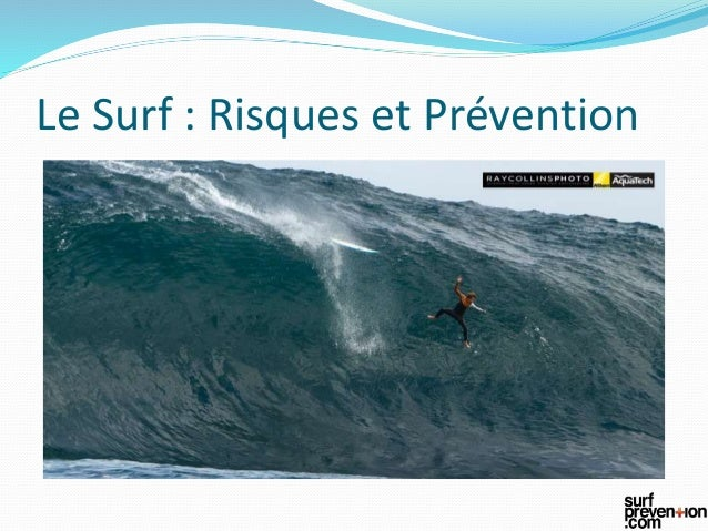 Le Surf : Risques et Prévention