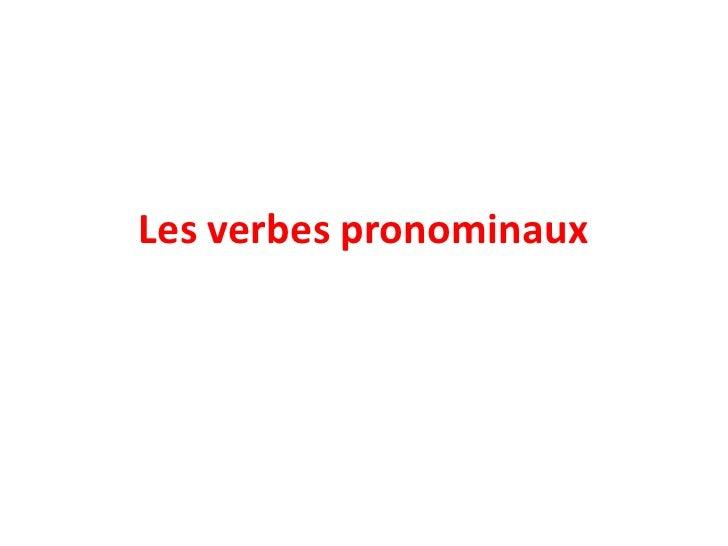 Les verbespronominaux<br />