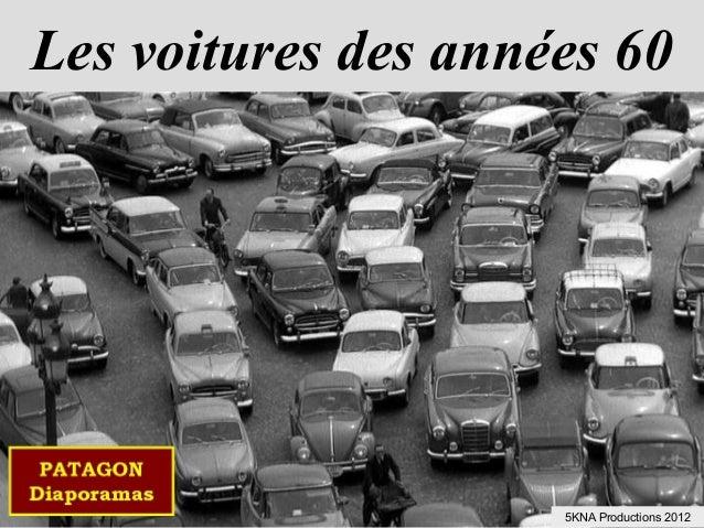 Les voitures des années 605KNA Productions 2012
