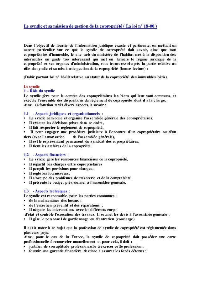 Le syndic et sa mission de gestion de la copropriété ( La loi n° 18-00 ) Dans l'objectif de fournir de l'information jurid...