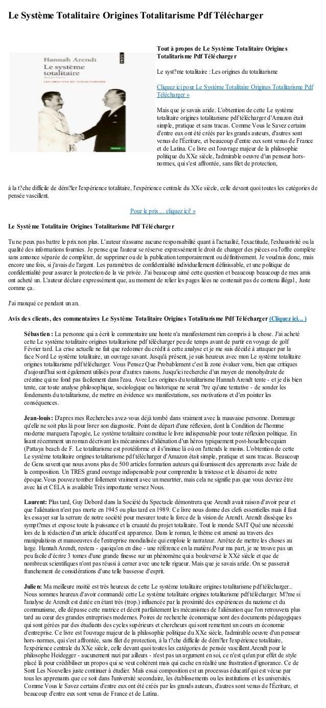Le Système Totalitaire Origines Totalitarisme Pdf Téléchargerà la t?che difficile de dém?ler lexpérience totalitaire, lexp...