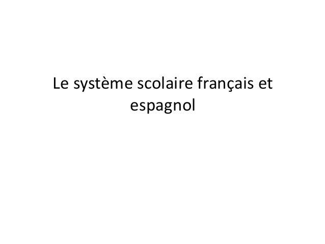 Le système scolaire français et espagnol