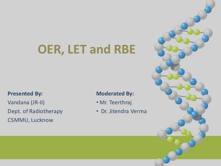 LET, RBE & OER - dr vandana