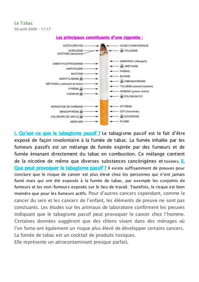Le Tabac30 avril 2009 – 17:17                        Les principaux constituants d'une cigarette :I. Qu'est-ce que le taba...