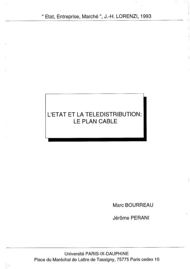 L'Etat et la télédistribution : le Plan Câble