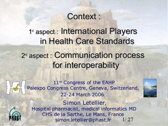 1/ 2711thCongress of the EAHPPalexpo Congress Centre, Geneva, Switzerland,22-24 March 2006Simon Letellier,Hospital pharmac...