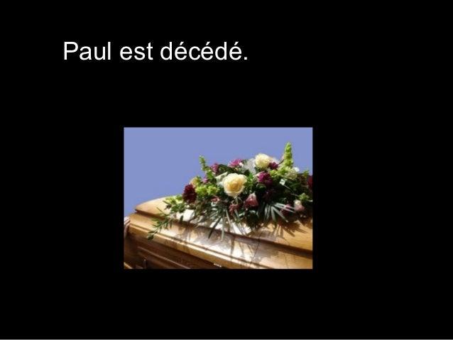Paul est décédé.