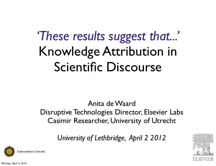 'These results suggest that...'                         Knowledge Attribution in                           Scientific Disco...