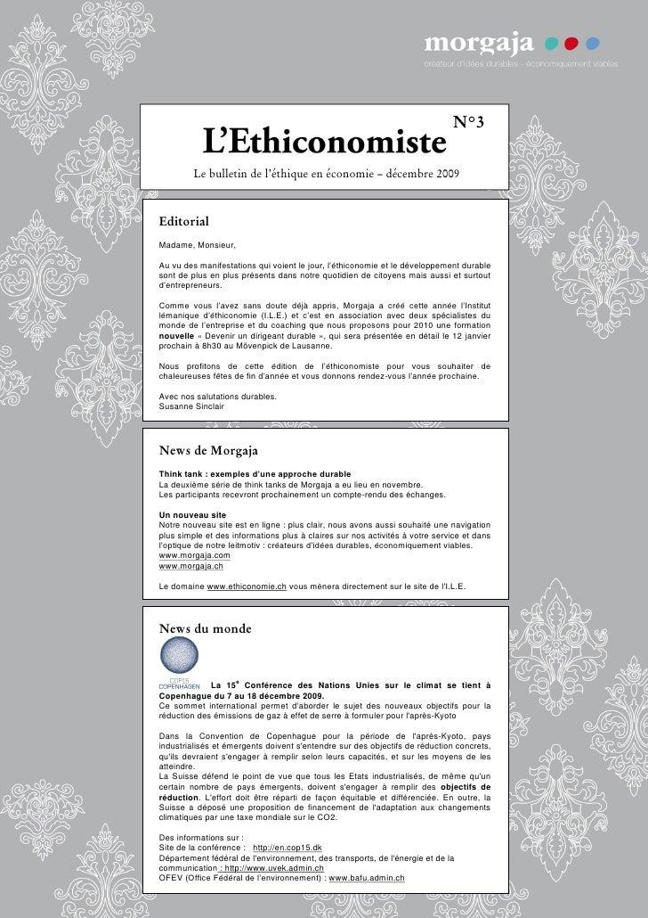 N°3           Le bulletin de l'éthique en économie – décembre 2009   Editorial Madame, Monsieur,  Au vu des manifestations...