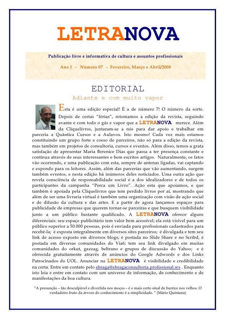 LETRANOVA         Publicação livre e informativa de cultura e assuntos profissionais                 Ano I - Número 07 - F...