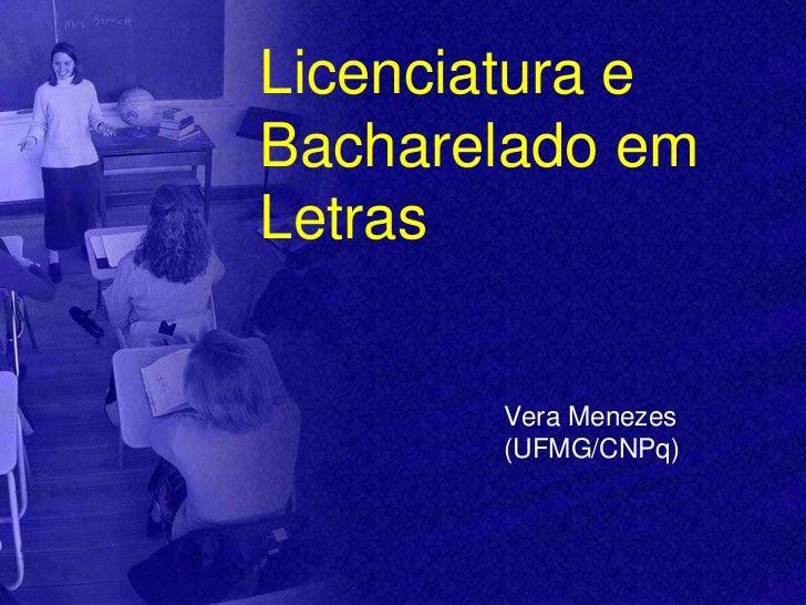 Licenciatura e Bacharelado em Letras