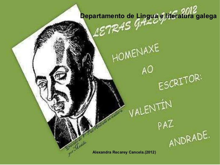 Departamento de Lingua e literatura galega Alexandra Recarey Cancela.(2012)