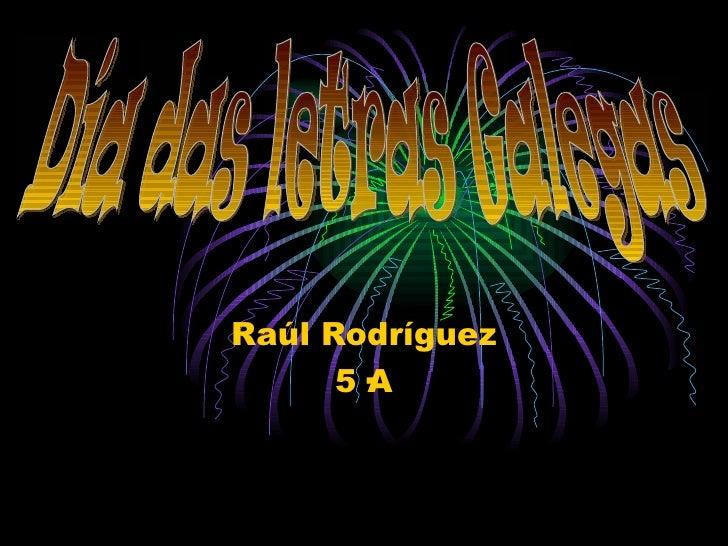 Raúl Rodríguez      5·A