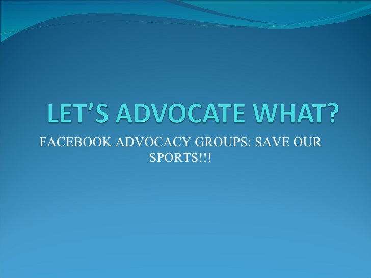 FACEBOOK ADVOCACY GROUPS: SAVE OUR SPORTS!!!