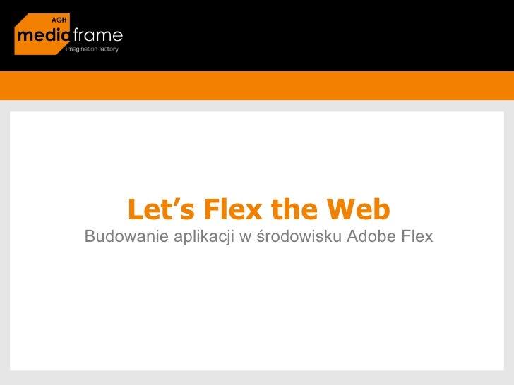 Lets Flex The Web 3
