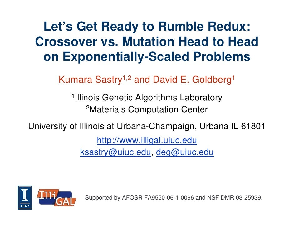 Let's Get Ready to Rumble Redux:  Crossover vs. Mutation Head to Head   on Exponentially-Scaled Problems        Kumara Sas...