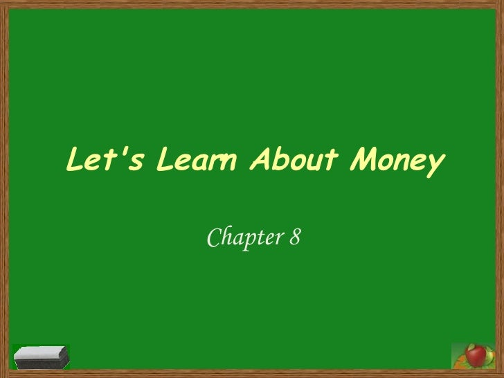 Let's Learn About Money Chapter 8