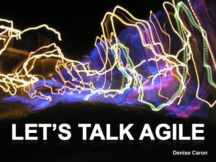 Lets Talk Agile