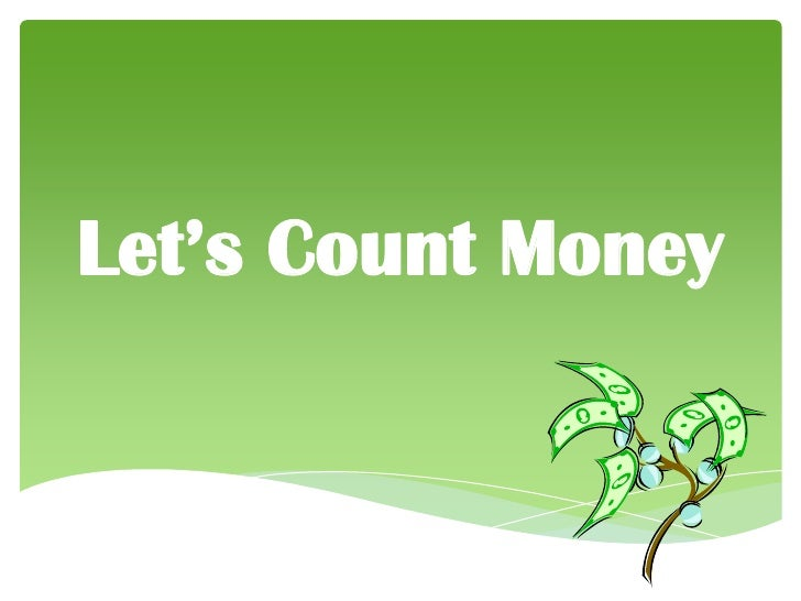 Let'sCount Money<br />