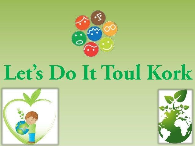 Let's do it toul kork talk