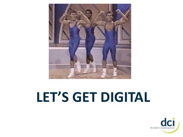 Let's get digital   presentation for interns