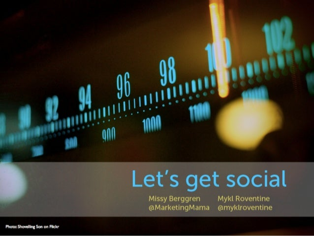 Lets get social - Berggren & Roventine March 2013