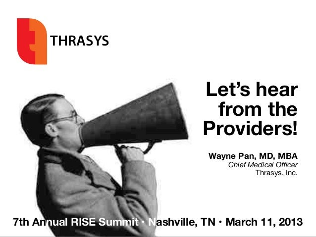 Let's hear from the providers - 7th RISE Summit, Nashville, TN 11MAR13