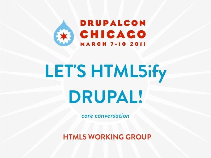 Let's HTML5ify drupal