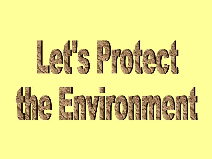 Let's Protect  the Environment