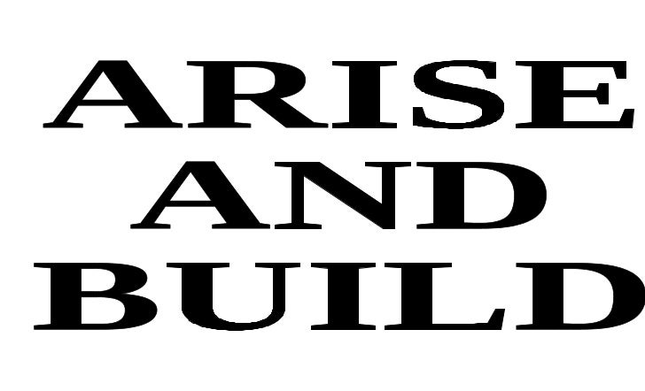 Let's rise and build