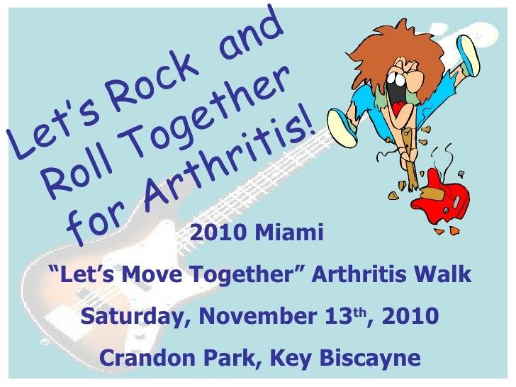 2010 Arthritis Miami Kick Off Luncheon Presentation