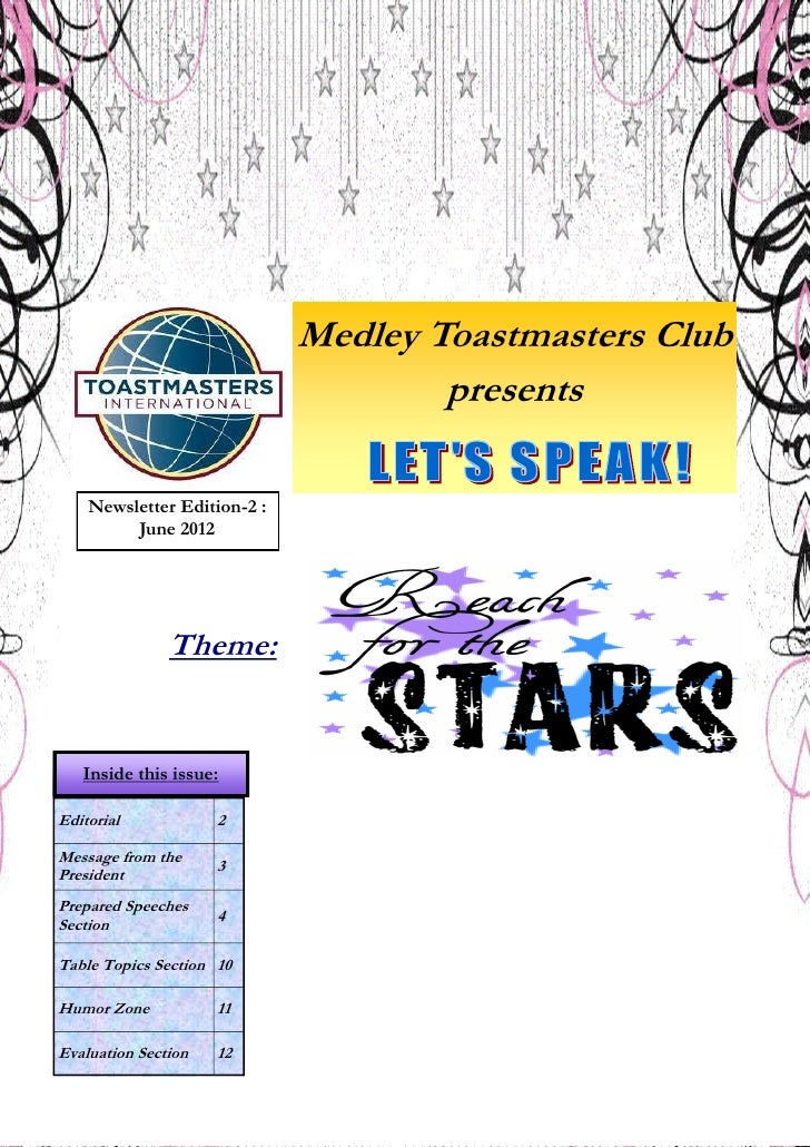Medley Toastmasters Club                                     presents    Newsletter Edition-2 :         June 2012         ...