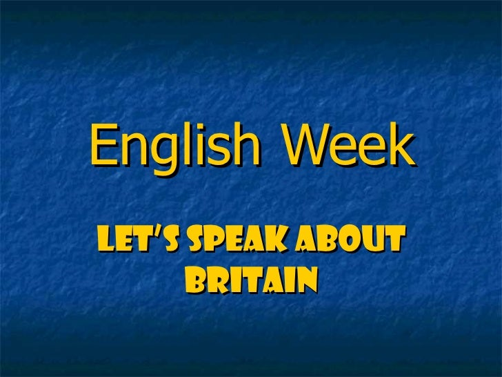 Let's speak about Britain