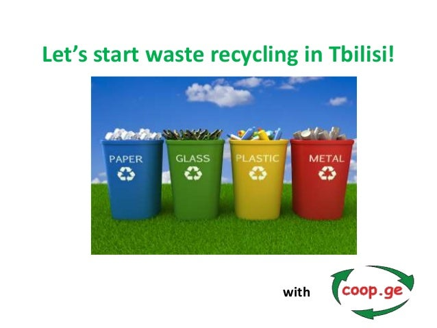 Let's start recycling in Tbilisi!