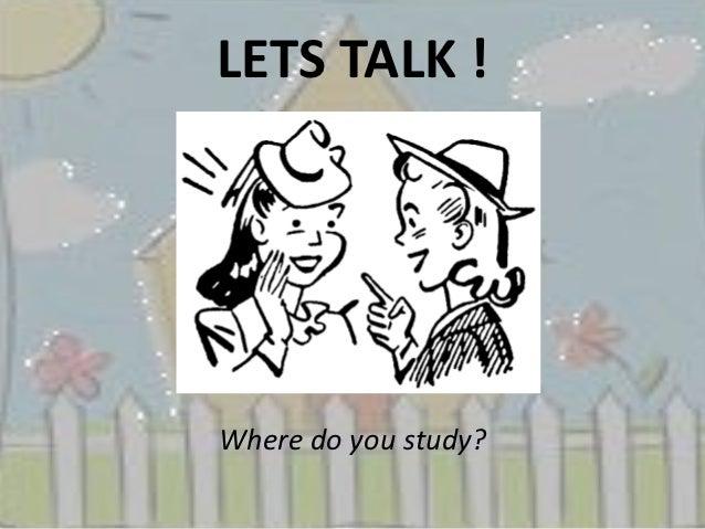 Lets talk !